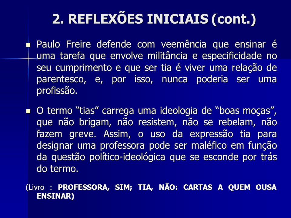 2. REFLEXÕES INICIAIS (cont.)