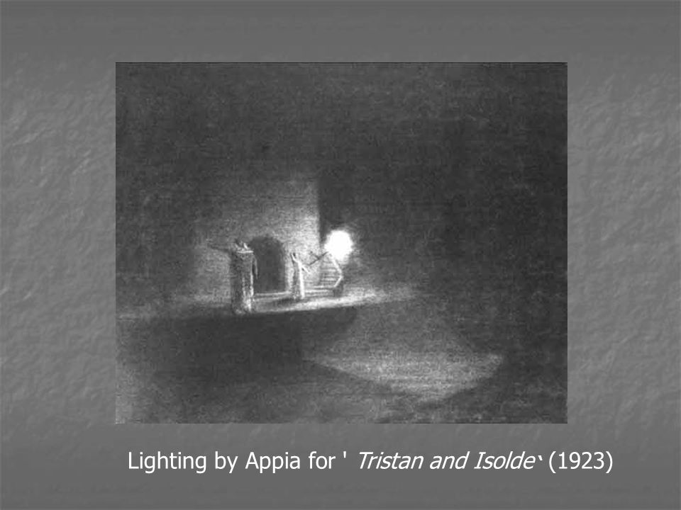 Lighting by Appia for Tristan and Isolde ' (1923)