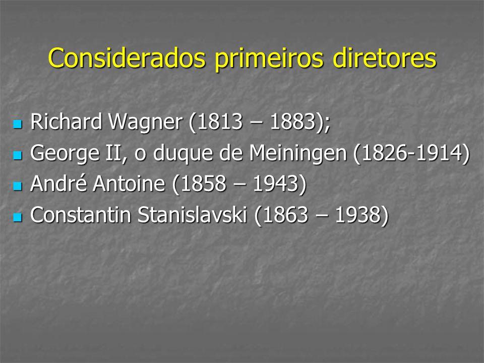 Considerados primeiros diretores