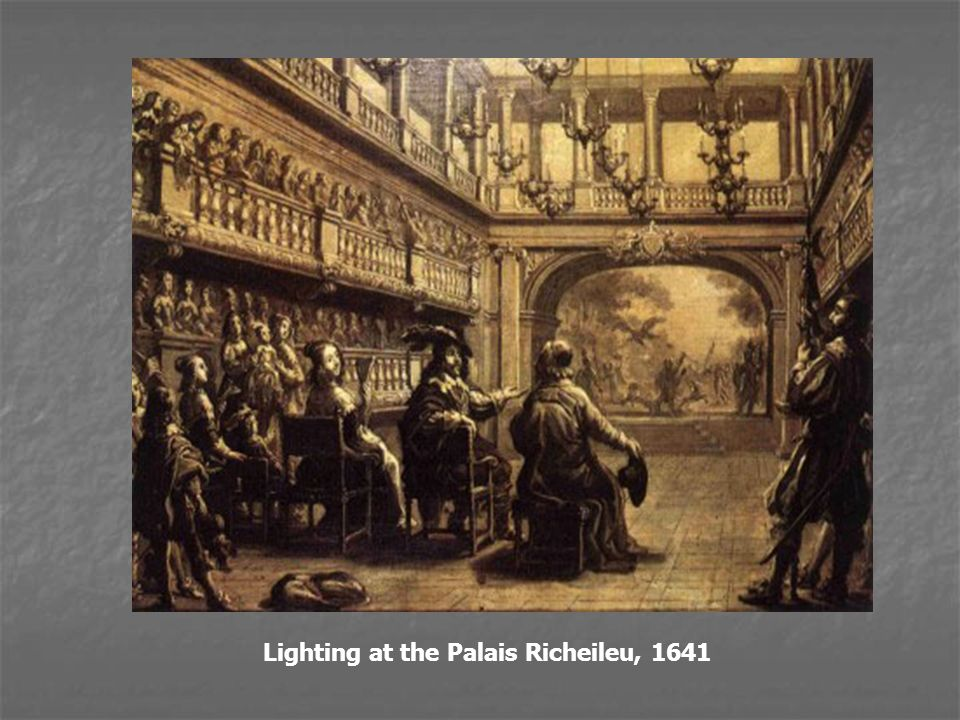 Lighting at the Palais Richeileu, 1641