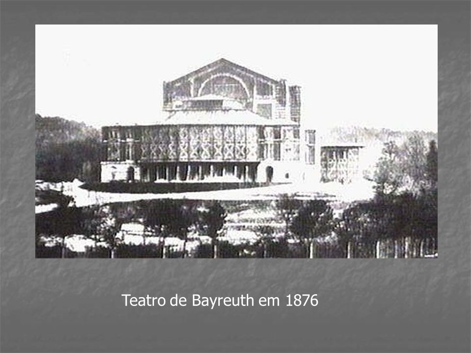 Teatro de Bayreuth em 1876