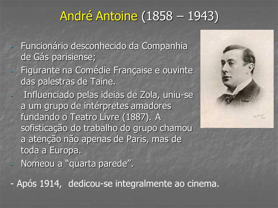 André Antoine (1858 – 1943) Funcionário desconhecido da Companhia de Gás parisiense;