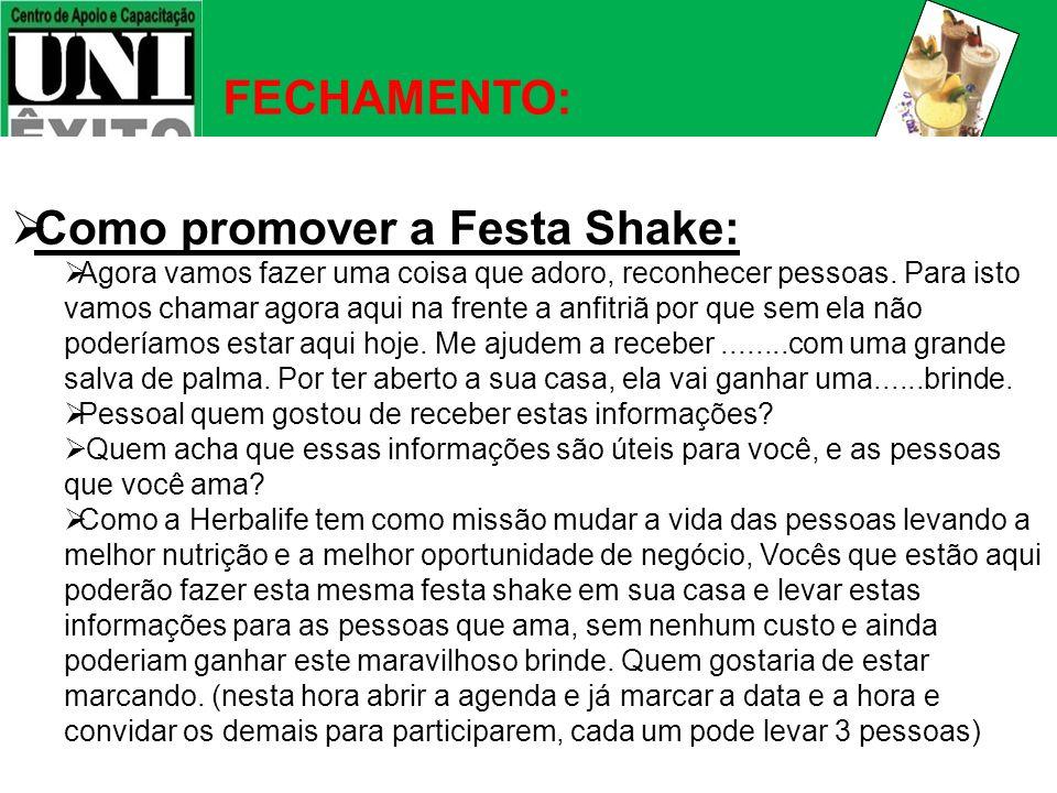 Como promover a Festa Shake: