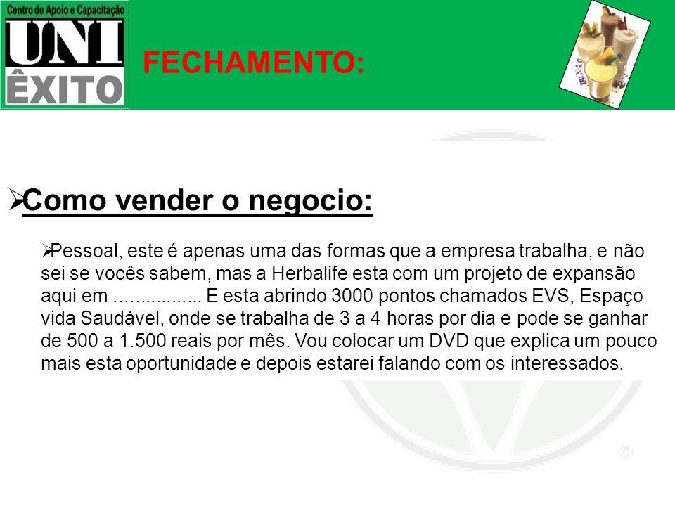 FECHAMENTO: Como vender o negocio: