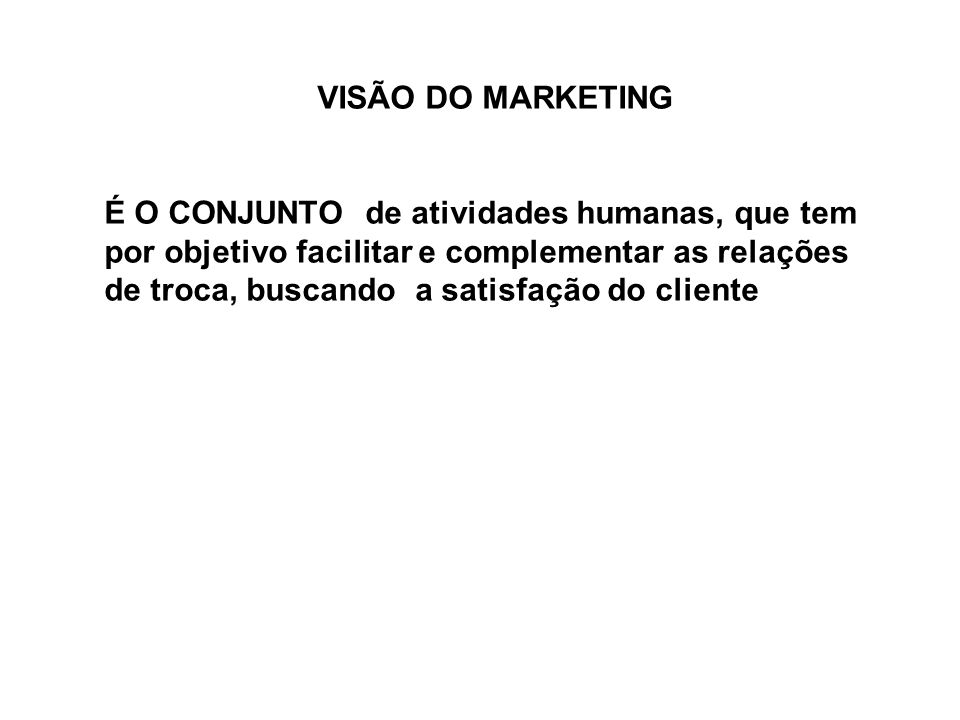 VISÃO DO MARKETING