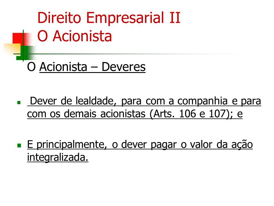 Direito Empresarial II O Acionista