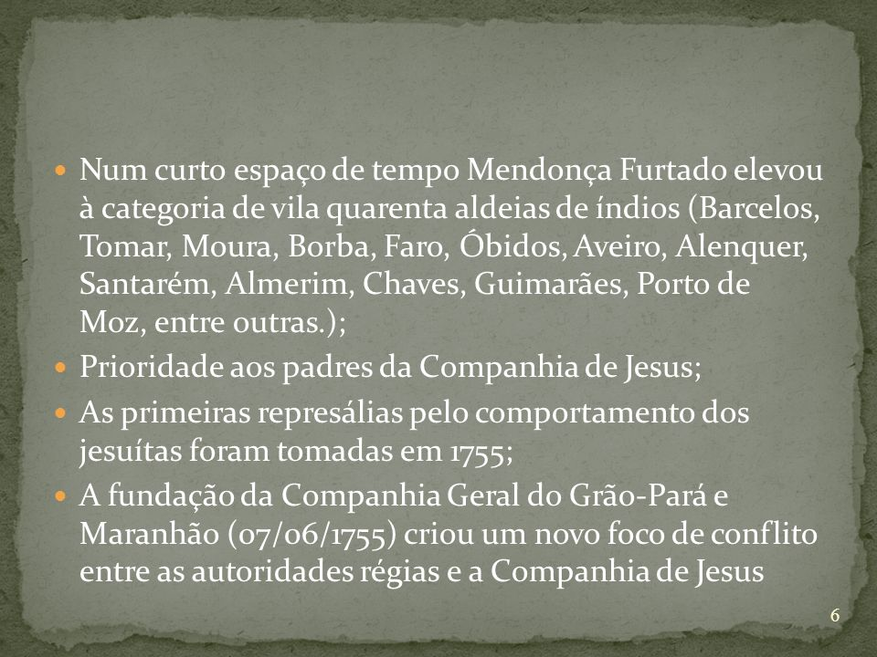 Prioridade aos padres da Companhia de Jesus;