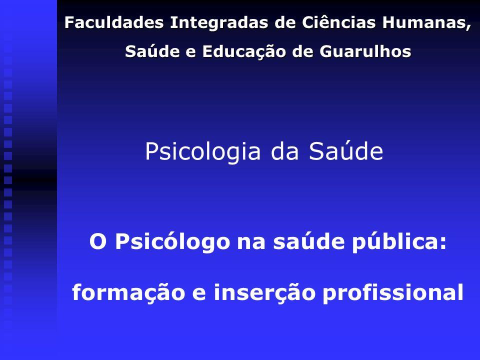 O Psicólogo na saúde pública: formação e inserção profissional