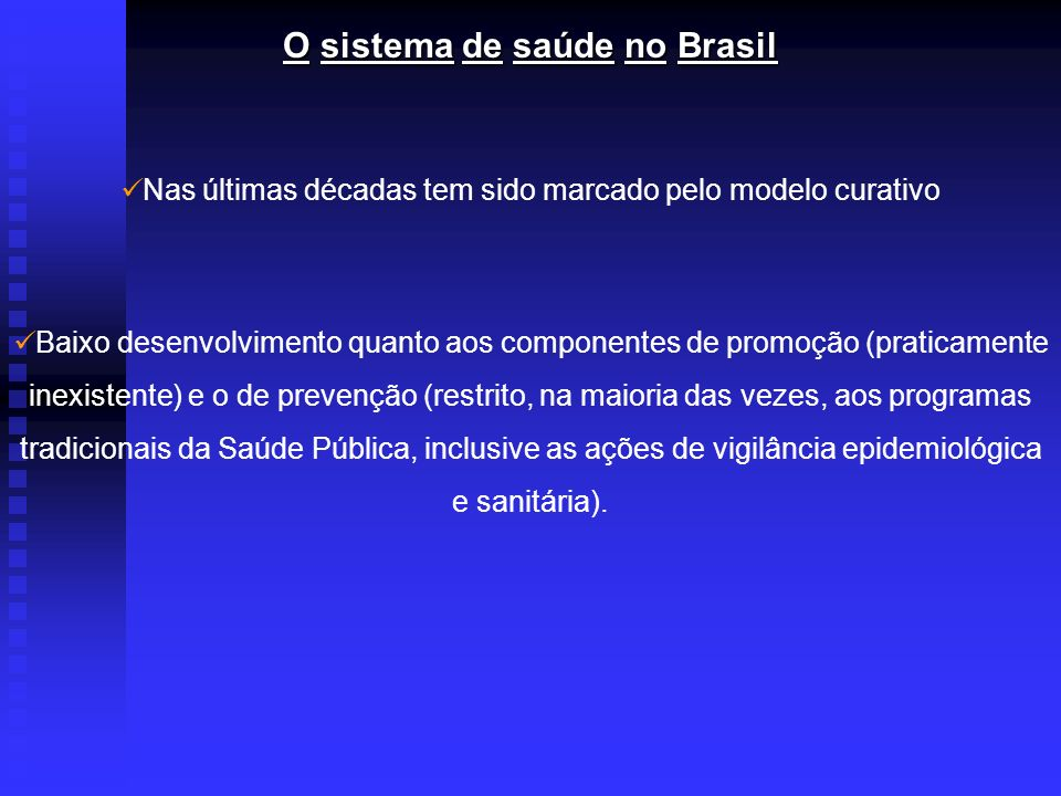 O sistema de saúde no Brasil