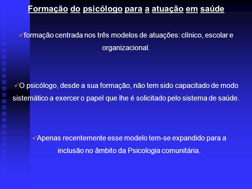 Formação do psicólogo para a atuação em saúde