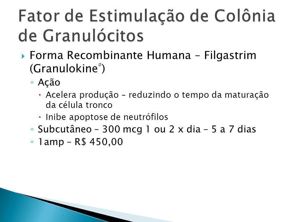 Fator de Estimulação de Colônia de Granulócitos
