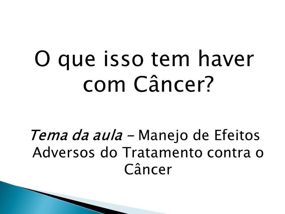 O que isso tem haver com Câncer