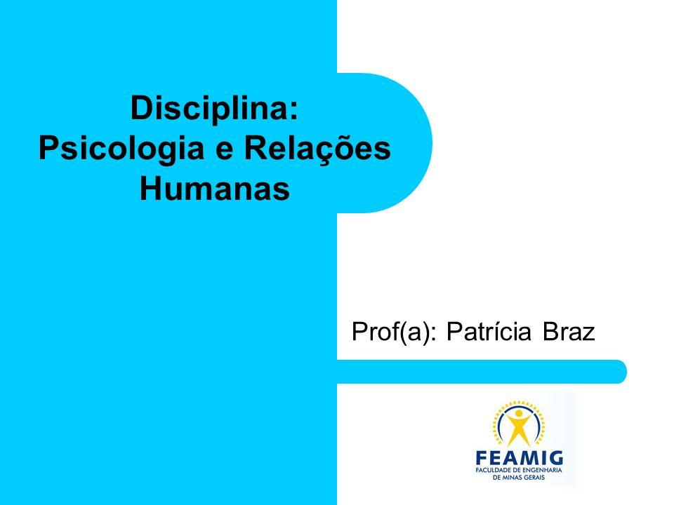 Prof(a): Patrícia Braz