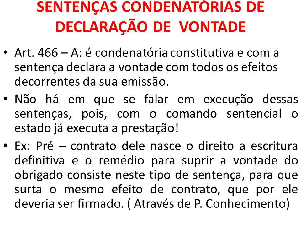 SENTENÇAS CONDENATÓRIAS DE DECLARAÇÃO DE VONTADE