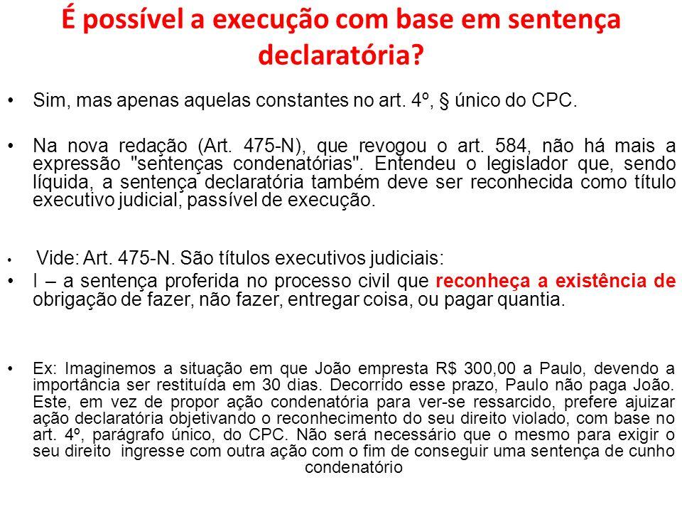 É possível a execução com base em sentença declaratória