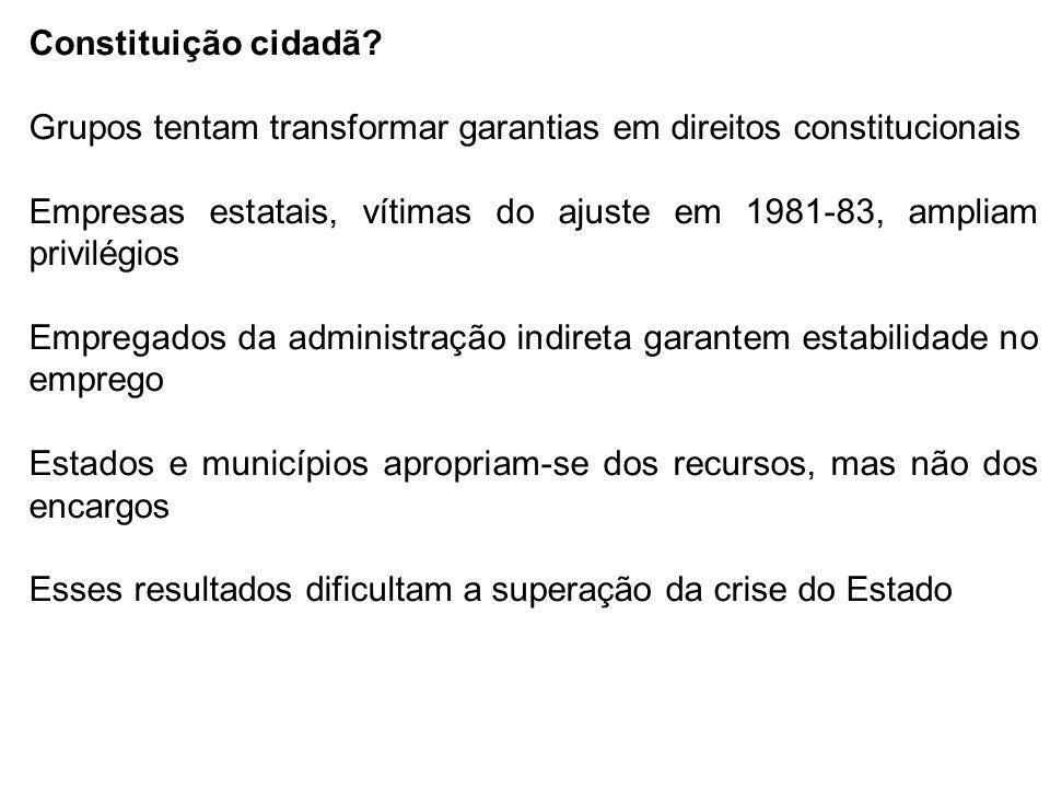Constituição cidadã Grupos tentam transformar garantias em direitos constitucionais.