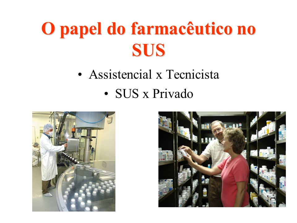 O papel do farmacêutico no SUS