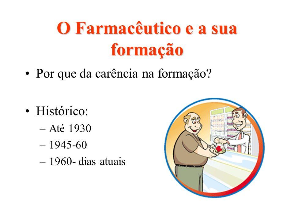 O Farmacêutico e a sua formação