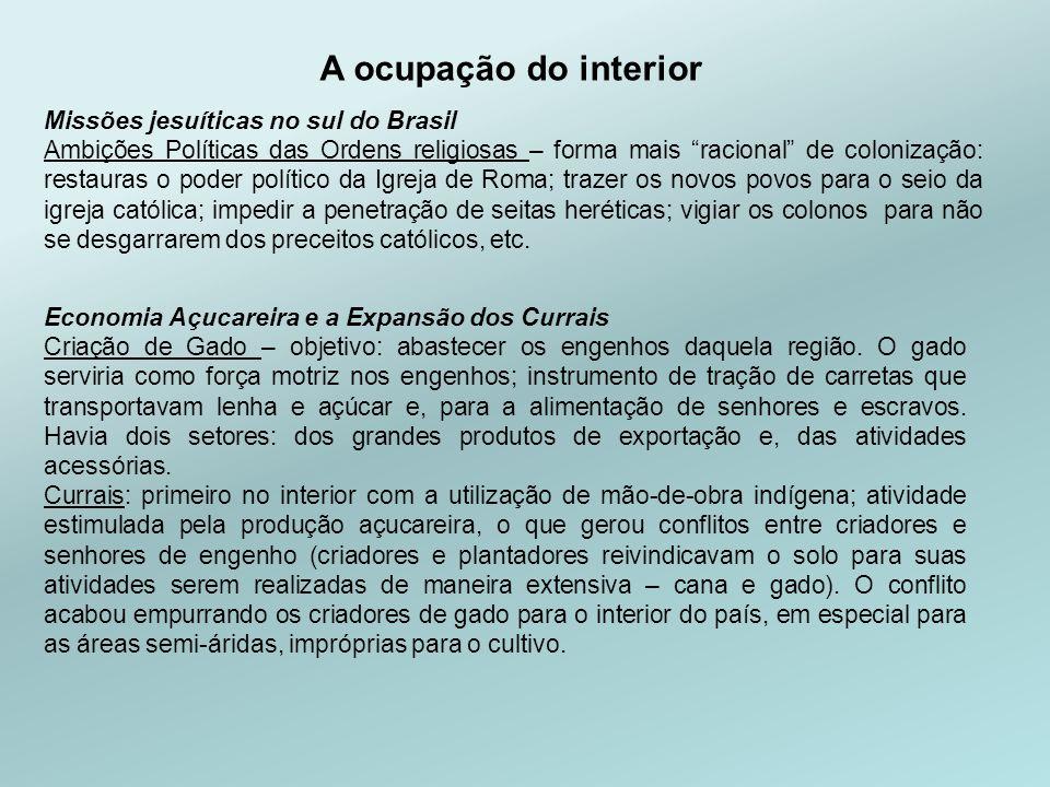 A ocupação do interior Missões jesuíticas no sul do Brasil