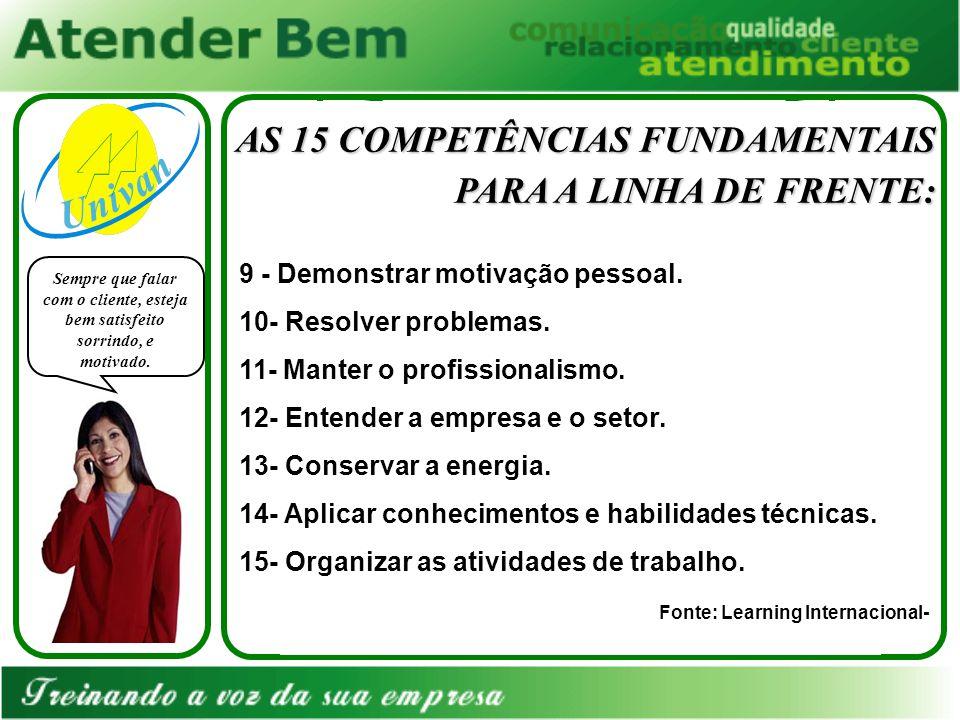 AS 15 COMPETÊNCIAS FUNDAMENTAIS PARA A LINHA DE FRENTE:
