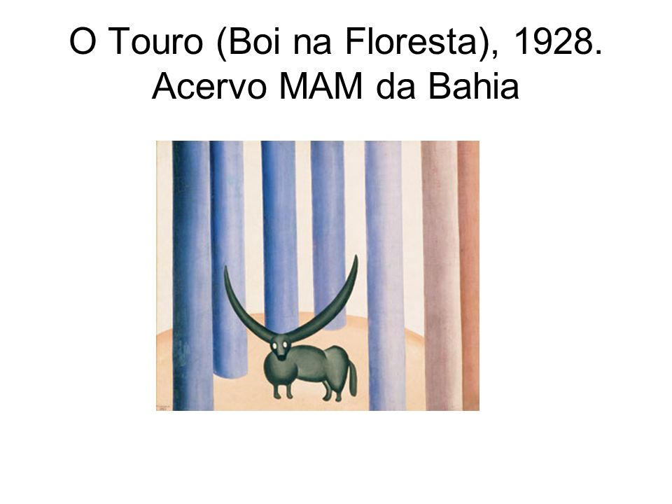 O Touro (Boi na Floresta), 1928. Acervo MAM da Bahia