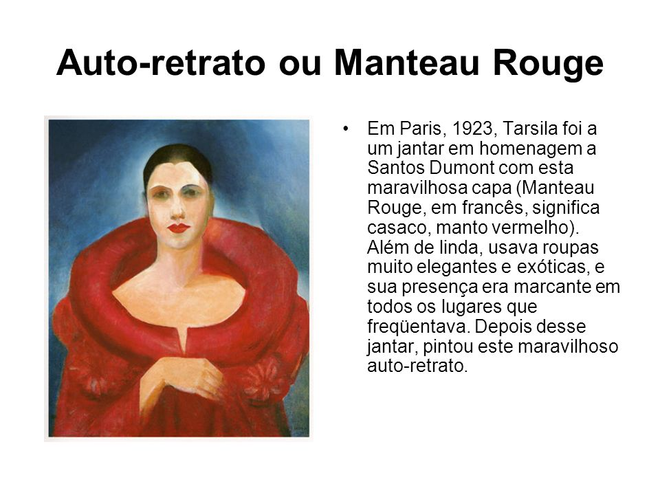 Auto-retrato ou Manteau Rouge