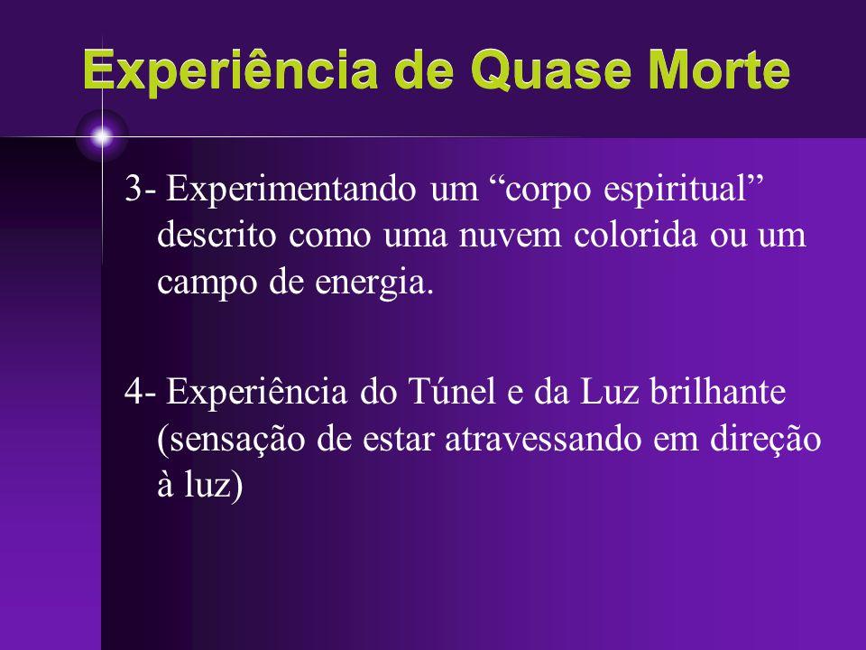 Experiência de Quase Morte