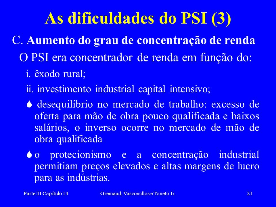 As dificuldades do PSI (3)