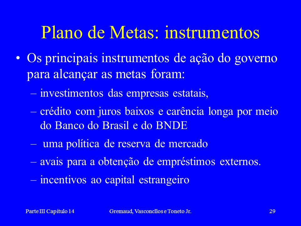 Plano de Metas: instrumentos