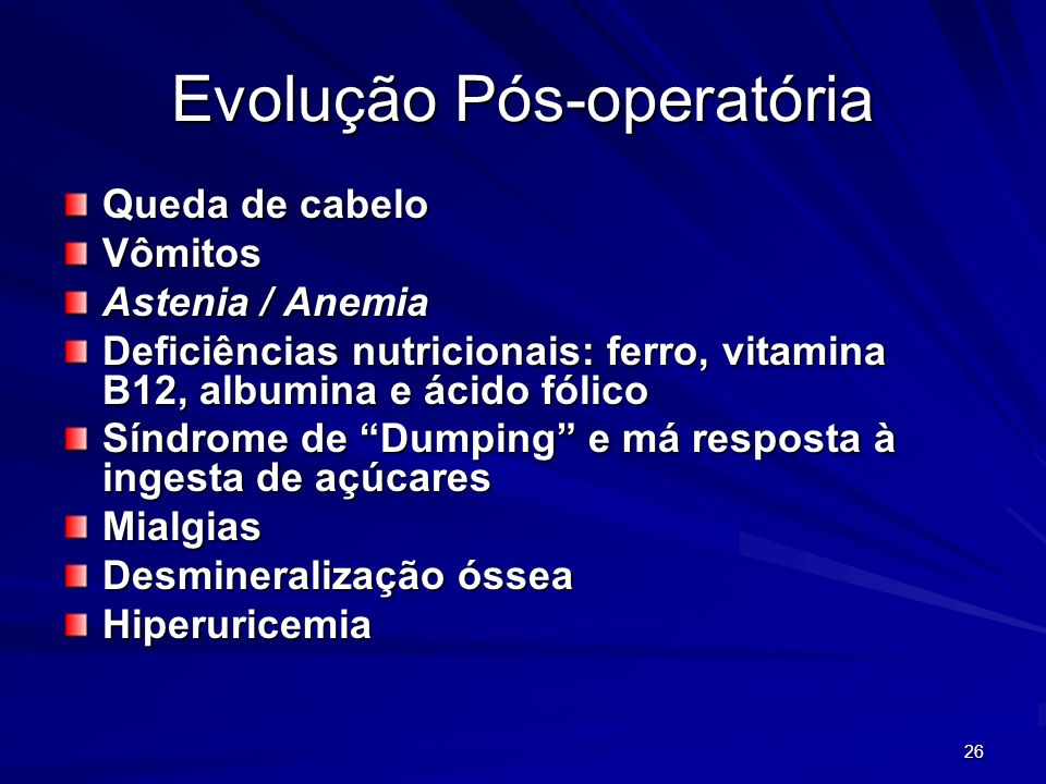 Evolução Pós-operatória