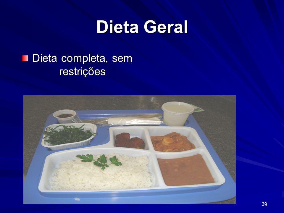 Dieta completa, sem restrições