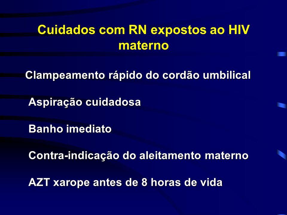 Cuidados com RN expostos ao HIV materno