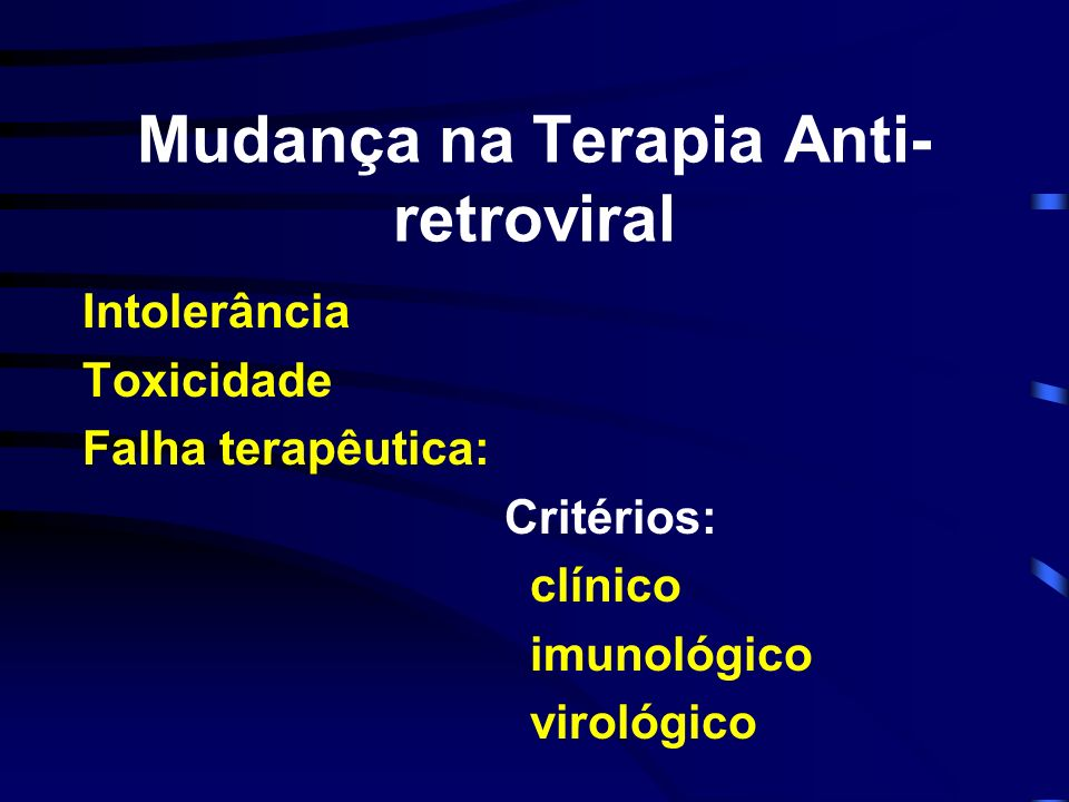 Mudança na Terapia Anti-retroviral