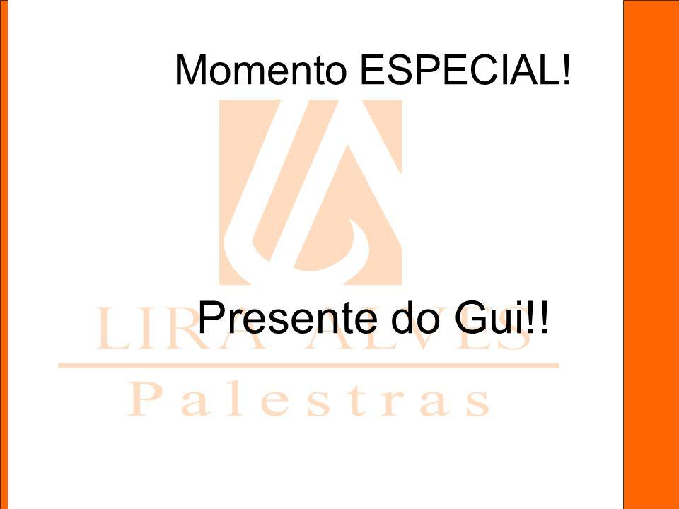 Momento ESPECIAL! Presente do Gui!!