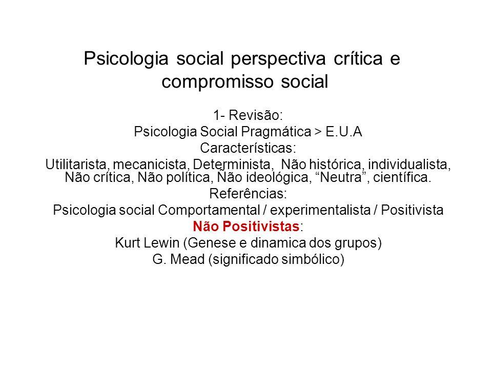 Psicologia social perspectiva crítica e compromisso social