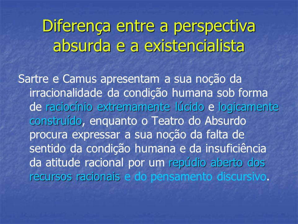 Diferença entre a perspectiva absurda e a existencialista