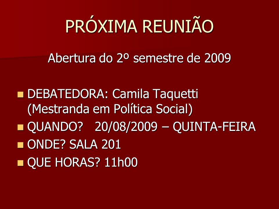 Abertura do 2º semestre de 2009