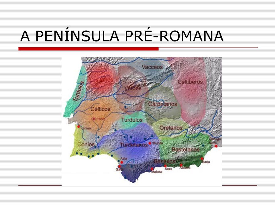 A PENÍNSULA PRÉ-ROMANA