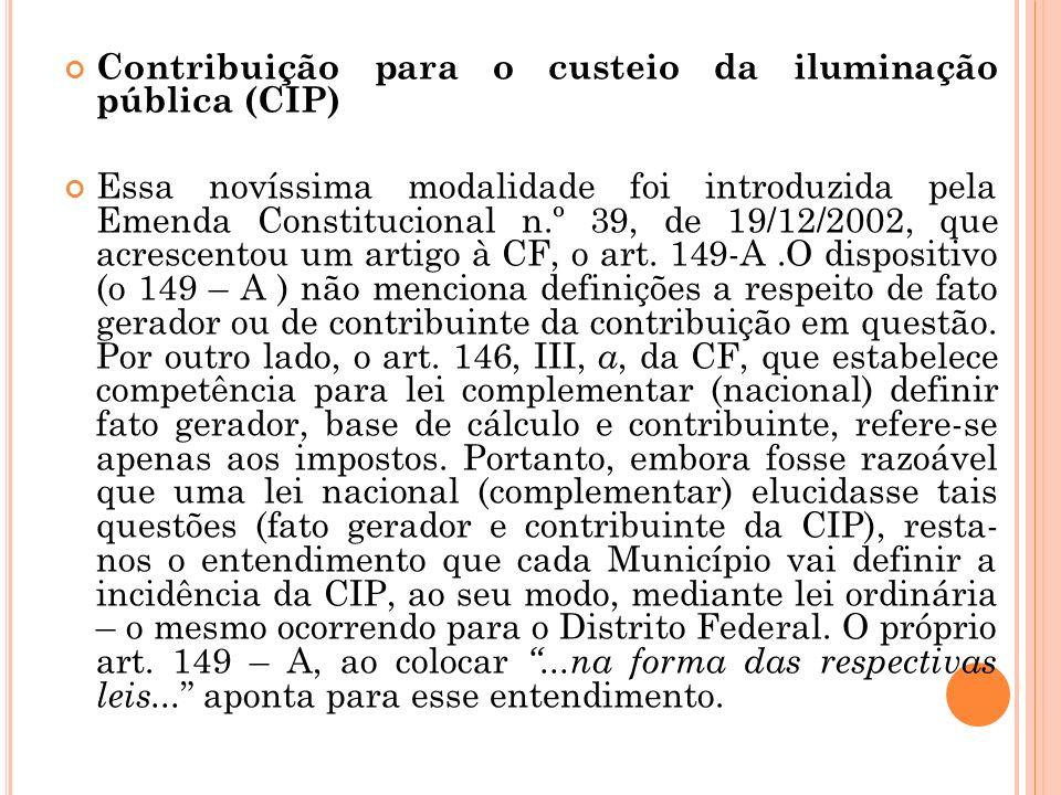 Contribuição para o custeio da iluminação pública (CIP)