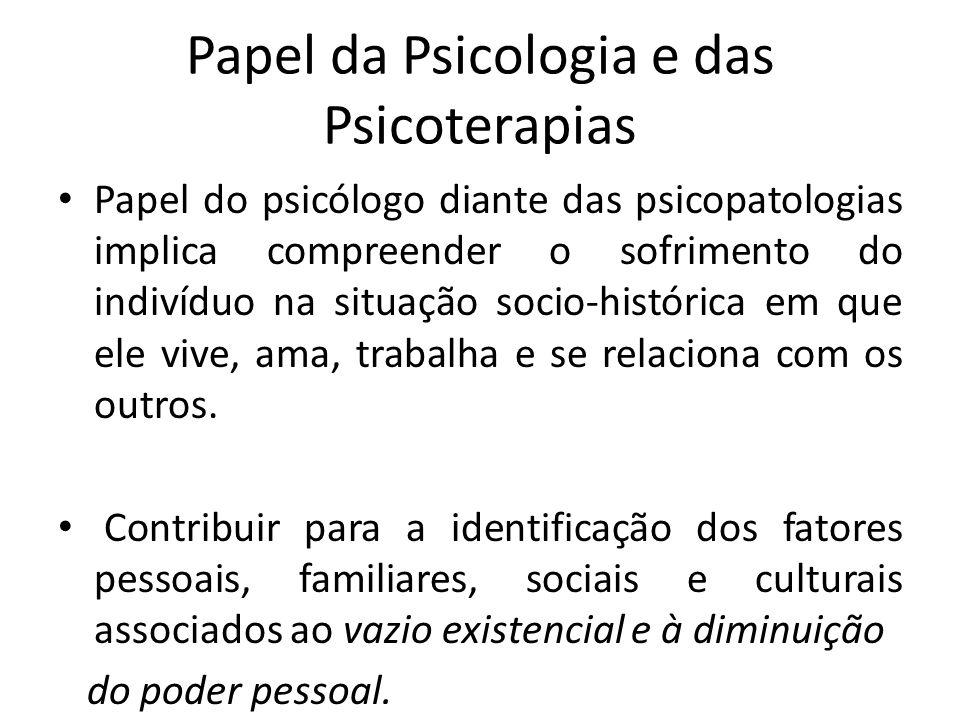 Papel da Psicologia e das Psicoterapias