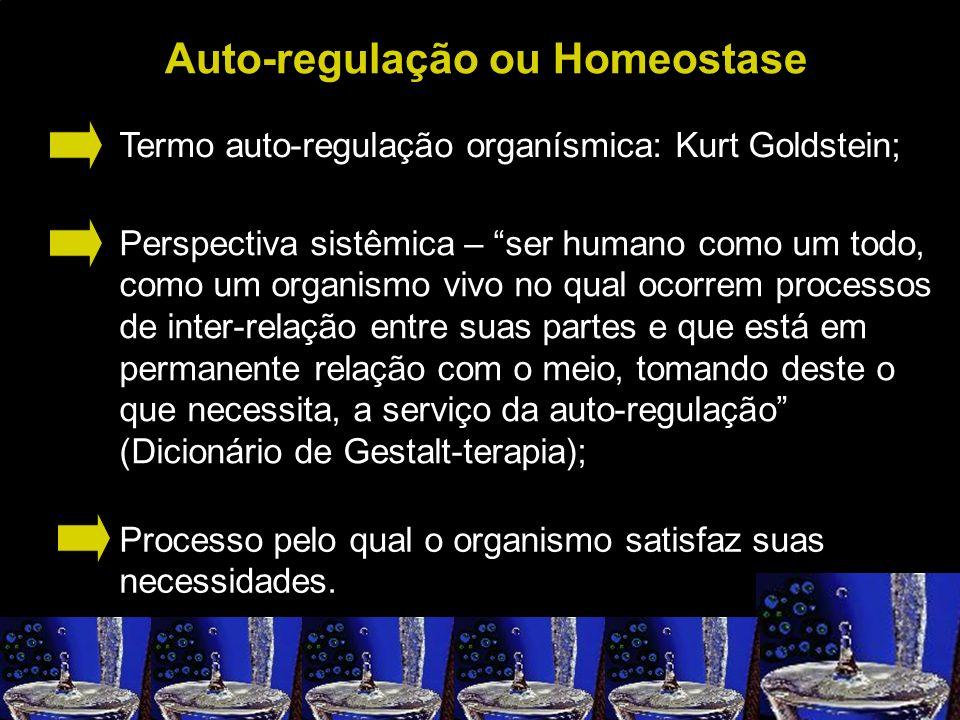 Auto-regulação ou Homeostase
