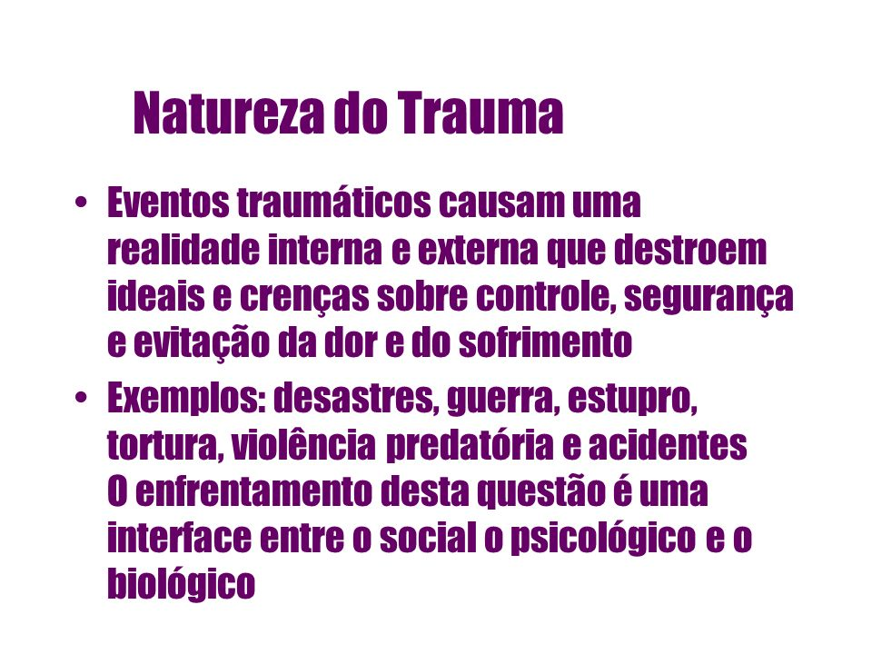 Natureza do Trauma