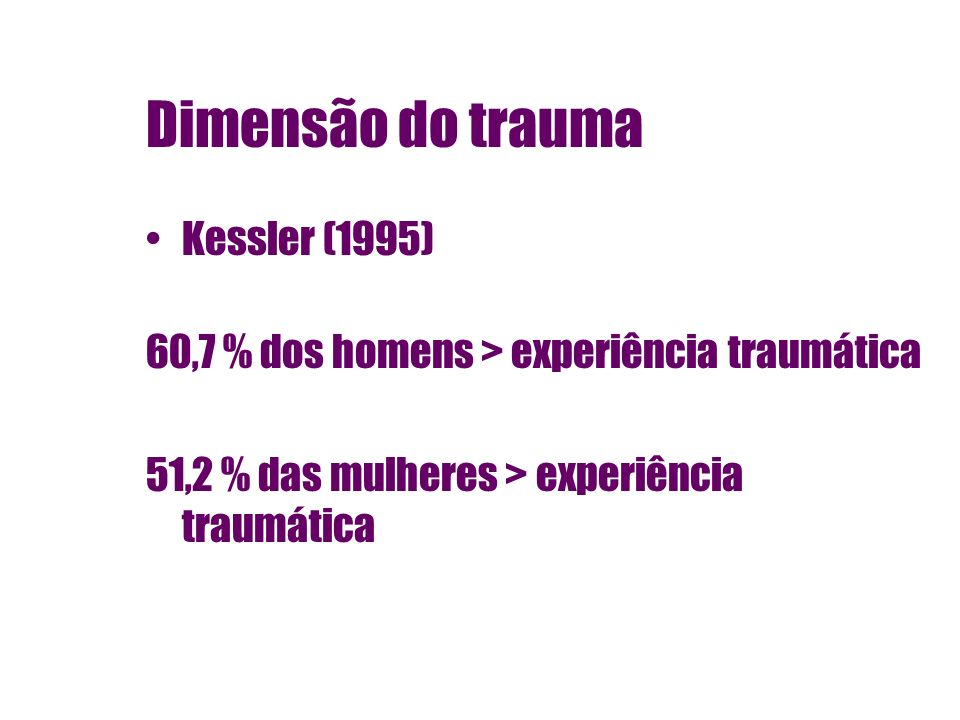 Dimensão do trauma Kessler (1995)