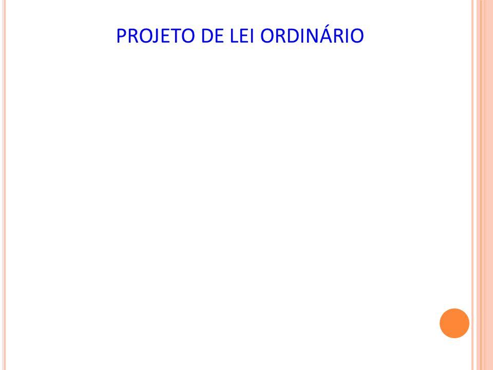 PROJETO DE LEI ORDINÁRIO