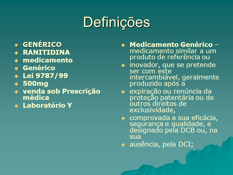Definições GENÉRICO RANITIDINA medicamento Genérico Lei 9787/99 500mg