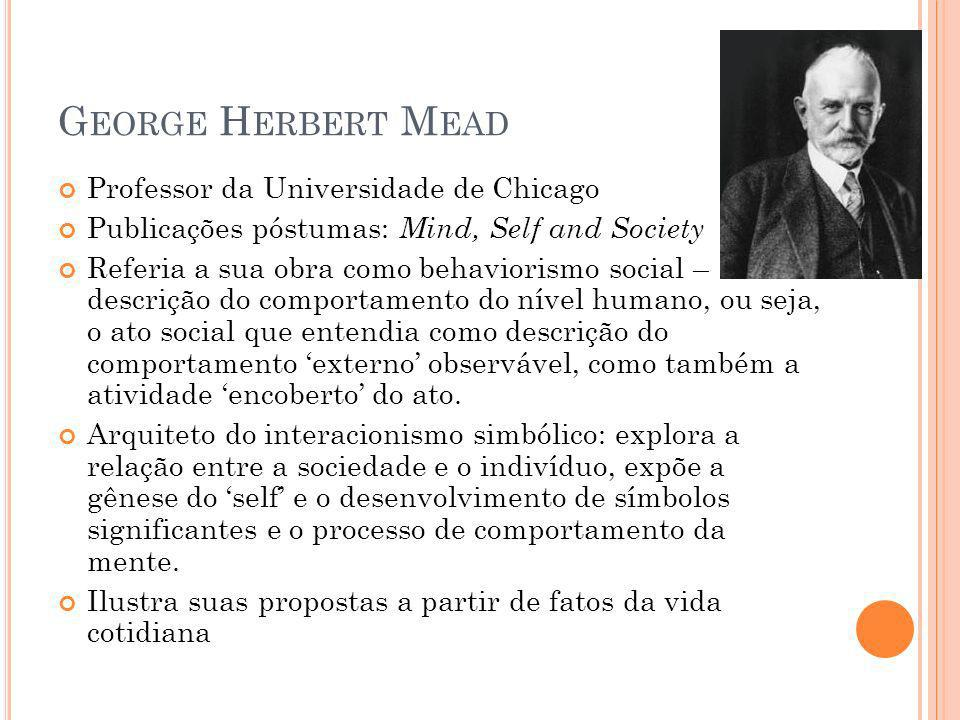 George Herbert Mead Professor da Universidade de Chicago
