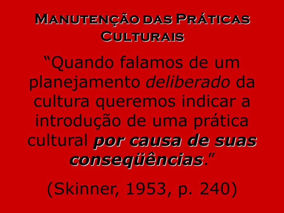Manutenção das Práticas Culturais