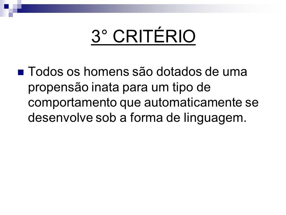3° CRITÉRIO