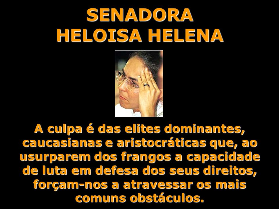 SENADORA HELOISA HELENA