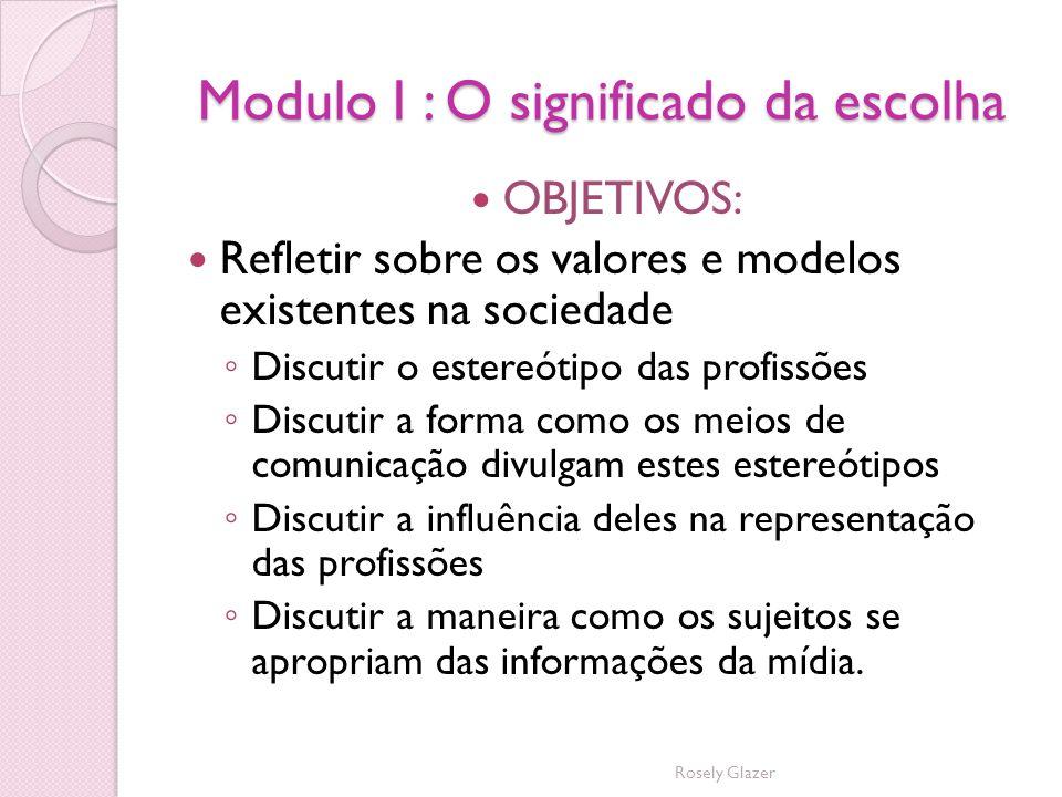 Modulo I : O significado da escolha
